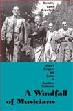 A Windfall of Musicians : Hitler's Emigres and Exiles in Southern California, Crawford, Dorothy Lamb, 0300127340