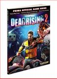 Dead Rising 2, Prima Games Staff and Stephen Stratton, 0307467341