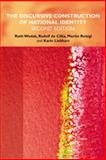 The Discursive Construction of National Identity, Wodak, Ruth and Liebhart, Karin, 0748637346