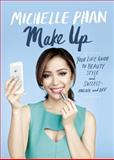 Make Up, Michelle Phan, 080413734X