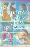 Sports and the Law : A Modern Anthology, Davis, Timothy C. and Mathewson, Alfred D., 0890897344