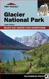 Top Trails: Glacier National Park, Jean Arthur, 0899977340
