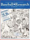 The Baseball Research Journal, Society for American Baseball Research Staff, 091013734X