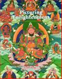 Picturing Enlightenment : Tibetan Tangkas in the Mead Art Museum at Amherst College, Rhie, Marylin M., 0914337343