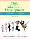 Child and Adolescent Development in Your Classroom, Bergin, Christi Crosby and Bergin, David Allen, 1285427343