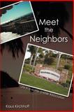 Meet the Neighbors, Klaus Kirchhoff, 1468507346
