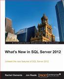 What's New in SQL Server 2012, Rachel Clements and Jon Reade, 184968734X