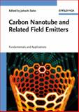 Carbon Nanotube and Related Field Emitters, , 3527327347