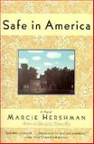 Safe in America, Marcie Hershman, 0060927348