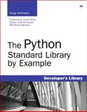 The Python Standard Library by Example, Hellmann, Doug, 0321767349