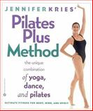 Jennifer Kries' Pilates Plus Method