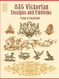 835 Victorian Designs and Emblems, Palm & Fechteler, 0486417344