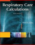 Respiratory Care Calculations, Chang, David W., 1111307342