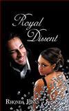 Royal Dissent, Rhonda Jones, 1438967349