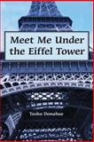 Meet Me under the Eiffel Tower, Tasha Donahue, 1477577343