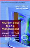Multimedia Metadata Management Handbook : Integrating and Applying Digital Data, , 0070577358