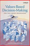 Values-Based Decision-Making for the Caring Professions 9780470847350