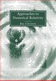 Approaches to Numerical Relativity, , 0521017351