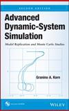 Advanced Dynamic-System Simulation : Model Replication and Monte Carlo Studies, Korn, Granino A., 1118397355