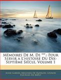 Mémoires de M De ***, Anne-Gabriel Meusnier De Querlon and Léonor Flécélles De Brégy, 1144657350