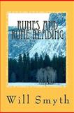 Runes and Rune Reading, Will Smyth, 1460917359