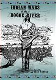 Indian Wars of the Rogue River, Francis Victor, 1490477357