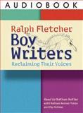 Boy Writers, Fletcher, Ralph, 1571107355