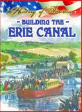 Building the Erie Canal, Linda Thompson, 1621697355