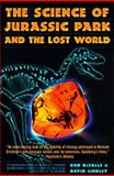 Science of Jurassic Park and the Lost World 9780060977351