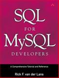SQL for MySQL Developers : A Comprehensive Tutorial and Reference, Van Der Lans, Rick F., 0131497359