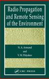 Radio Wave Propagation and Remote Sensing of the Environment, Bonnett, Raymond and Polyakov, V. M., 0415317355