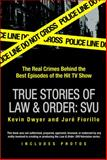 True Stories of Law and Order, Kevin Dwyer and Jure Fiorillo, 0425217353