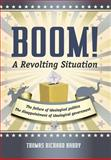 Boom! a Revolting Situation, Thomas Richard Harry, 1475927355