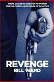 Revenge, Bill Ward, 149237735X