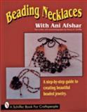 Beading Necklaces, Ani Afshar, 0887407358