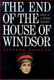 The End of the House of Windsor 9781850437352