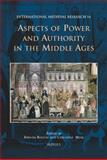 Aspects of Power and Authority in the Middle Ages, , 2503527353