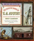 The Selected Works of T. S. Spivet, Reif Larsen, 0143117351
