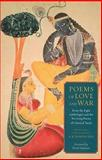 Poems of Love and War : From the Eight Anthologies and the Ten Long Poems of Classical Tamil, , 0231157355