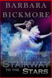 Stairway to the Stars, Barbara Bickmore, 1478357355