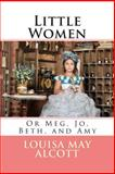 Little Women, Louisa May Alcott, 1495327353
