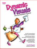 Dynamic Visuals for Dynamic Trainers (Book and CD), Kagan, Laurie, 1879097354