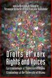 Droits et voix - Rights and Voices : La criminologie a l'Universite d'Ottawa - Criminology at the University of Ottawa, , 2760307352