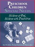 Preschoolers with Special Needs : Children-at-Risk or Who have Disabilities, Lerner, Janet and Egan, Rosemary, 0205267351