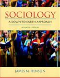 Sociology : A down-to-Earth Approach, Henslin, James M., 0205407358