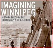 Imagining Winnipeg, Esyllt W. Jones, 088755735X