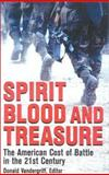 Spirit, Blood and Treasure, , 0891417354
