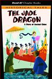 The Jade Dragon, Jessica Gunderson, 1404847359