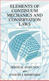 Elements of Continuum Mechanics and Conservation Laws, Godunov, S. K. and Romenskii, Evgenii I., 0306477351
