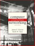 Computer Networking : A Top-down Approach Featuring the Internet, Kurose, James F. and Ross, Keith W., 0321227352